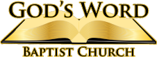 God's Word Baptist Church